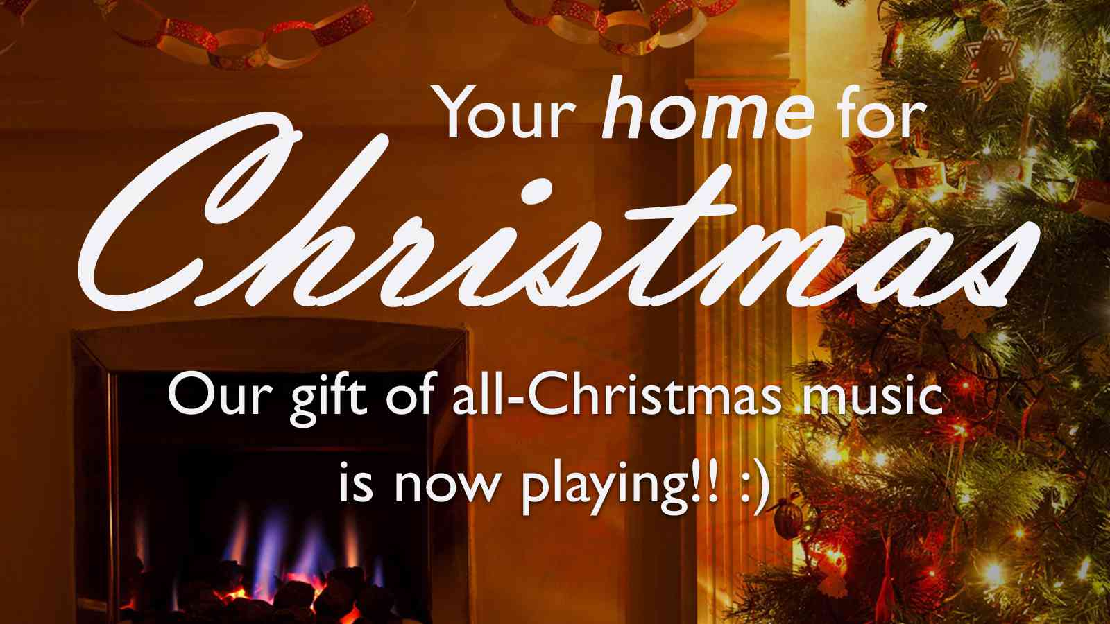 Your Home for Christmas!